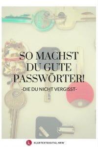 So machst du gute Passwörter, die Du nie vergisst